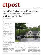 Jennifer Dulos case: Prosecutor predicts 'media sideshow' without gag order