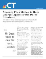 Attorney Files Motion to Have Charges Against Fotis Dulos Dismissed
