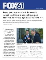 State prosecutors ask Supreme Court to drop an appeal in a gag order in the case against Fotis Dulos