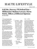 Call Me, Harvey. I'll Defend You – Millionaire Madam Lawyer, Norm Pattis, Offers a Different Opinion