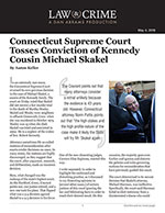 Connecticut Supreme Court Tosses Conviction of Kennedy Cousin Michael Skakel