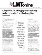 Oligarch in Bridgeport seeking to be reunited with daughter