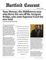 Tony Moreno, the Middletown man who threw his son off the Arrigoni Bridge, asks state Supreme Court for new trial