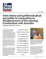 Fotis Dulos and girlfriend plead not guilty in connection to disappearance of his missing Connecticut wife Jennifer